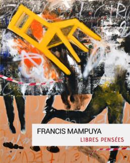 Libres pensée_Francis Mampuya _catalogue_Galerie Angalia
