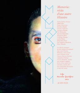 Memoria : récits d'une autre histoire_Frac Nouvelle Aquitaine__catalogue