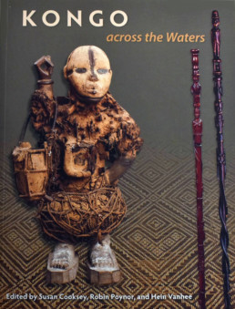 Kongo Across the Waters_catalogue d'exposition _University Press of Florida, 2013_Couverture_Angalia