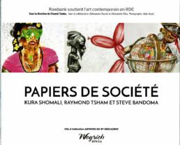Papiers de société - Kura Shomali, Raymond Tsham et Steve Bandoma_catalogue d'exposition_couverture_Weyrich_Angalia