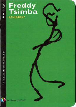 Freddy Tsimba - sculpteur_Éditions de l'œil_Publications_couverture